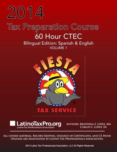 9781500694142: 2014 Tax Preparation Course: Fiesta 60 Hour CTEC Bilingual Edition: Spanish & English Volume 2 (English and Spanish Edition)