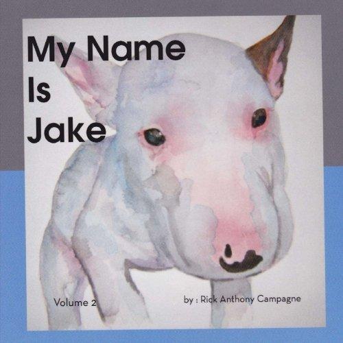 9781500694630: My Name Is Jake (Volume 2)