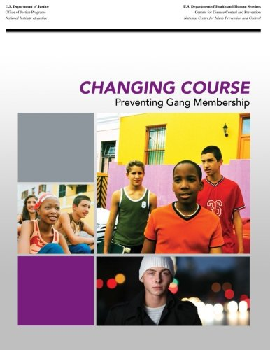 9781500695385: Changing Course: Preventing Gang Membership