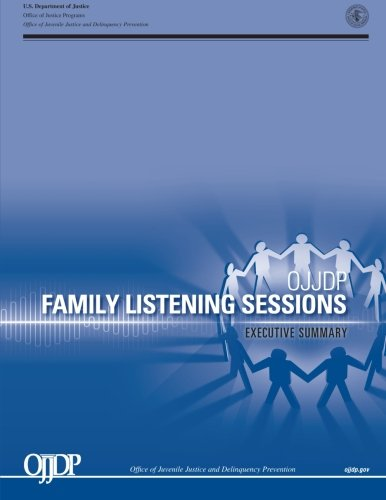 9781500695606: OJJDP Family Listening Session: Executive Summary