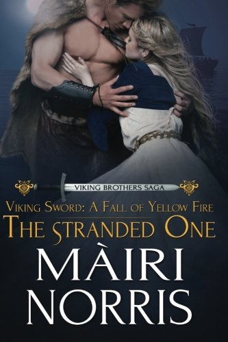 9781500698966: Viking Sword: A Fall of Yellow Fire: The Stranded one (Viking Brothers Saga) (Volume 1)