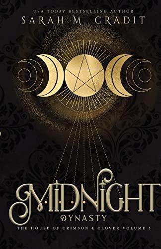 9781500700188: Midnight Dynasty: The House of Crimson & Clover Volume 3