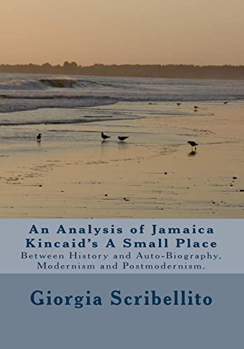 9781500701727: An analysis of Jamaica Kincaid's A Small Place