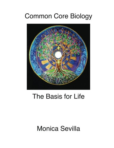 9781500705183: Common Core Biology: The Basis for Life