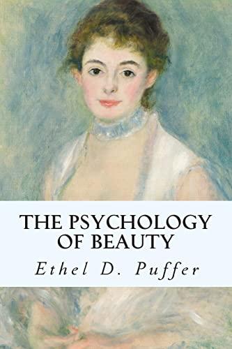 9781500705725: The Psychology of Beauty