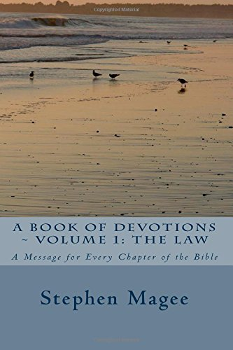 9781500706418: A Book of Devotions - Volume 1: The Law: A Message for Every Chapter of the Bible