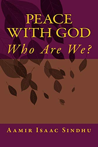 9781500706753: Peace With God: Who Are We ? (Volume 2)