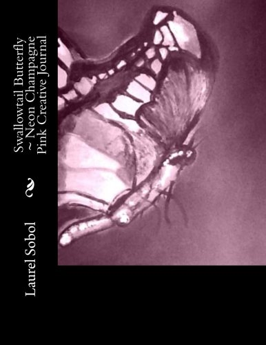 Swallowtail Butterfly Neon Champagne Pink Creative Journal: Laurel Marie Sobol