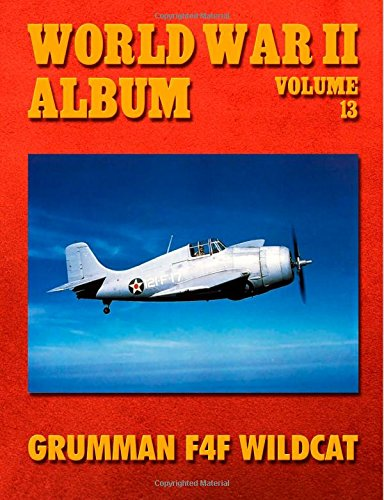 9781500708603: World War II Album Volume 13: Grumman F4F Wildcat