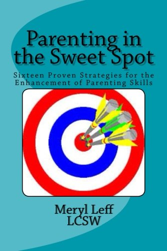 9781500708870: Parenting in the Sweet Spot