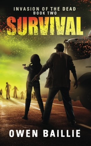 9781500709969: Survival (Invasion of the Dead) (Volume 2)