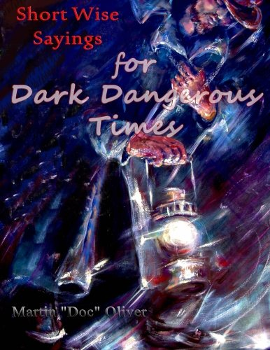 9781500709983: Short Wise Sayings for Dark Dangerous Times (RUSSIAN VERSION) (Doc Oliver's Prophetic Discovery Series) (Russian Edition)
