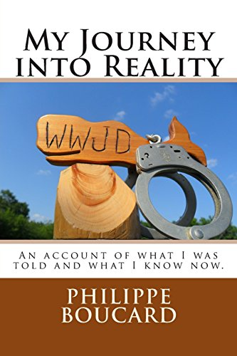 9781500710514: My Journey into Reality: An account of what I was told and what I know now.