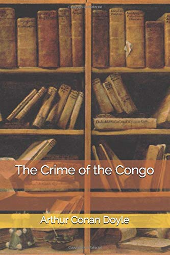 9781500712372: The Crime of the Congo