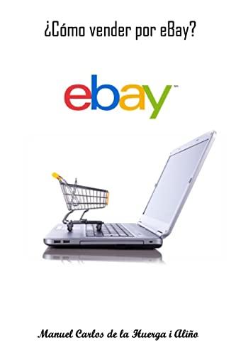 9781500712433: ¿Cómo vender por eBay?
