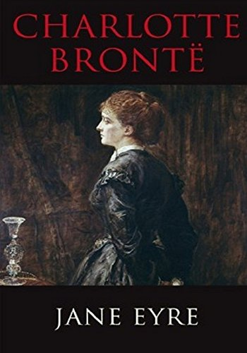Jane Eyre (All Time Classics): Bronte, Charlotte