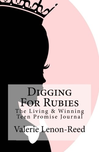 9781500713492: Digging For Rubies : The Living & Winning Teen Promise Journal