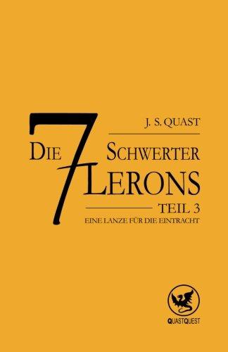 9781500713683: Eine Lanze fuer die Eintracht: 3 (Die sieben Schwerter Lerons)