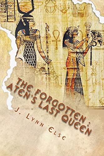 9781500713775: The Forgotten: Aten's Last Queen