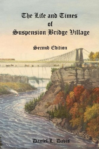 9781500714826: The Life and Times of Suspension Bridge Village