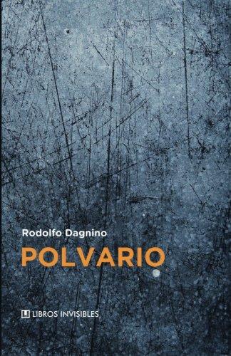 9781500715779: Polvario