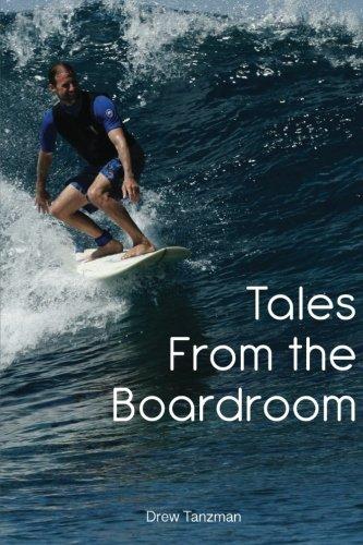 Tales from the Boardroom: Drew Tanzman