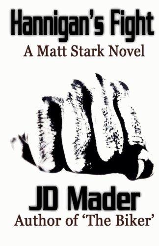 9781500718305: Hannigan's Fight (A Matt Stark Novel) (Volume 2)