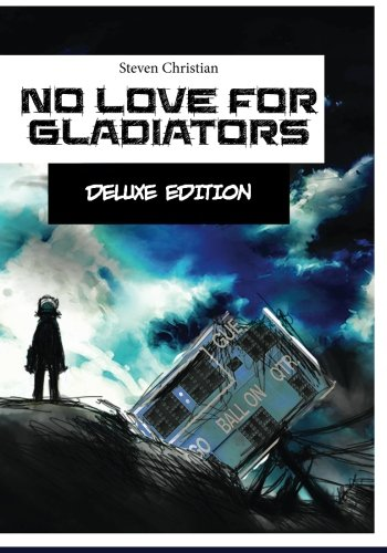 9781500719555: No Love for Gladiators Deluxe Edition: Prologue (Volume 1)