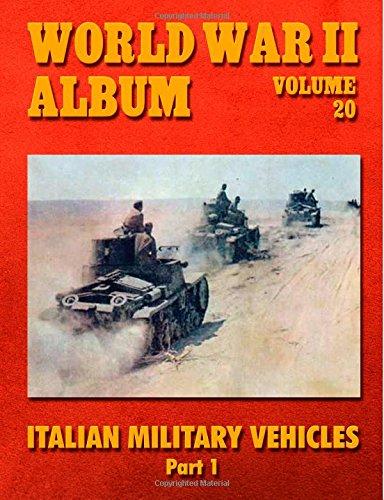 9781500720322: World War II Album Volume 20: Italian Military Vehicles
