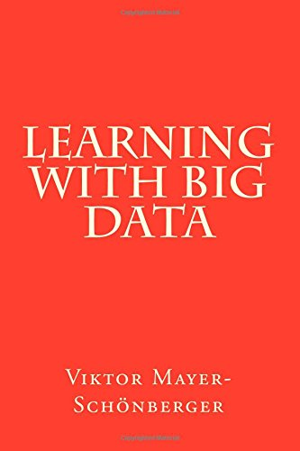 9781500721541: Learning With Big Data