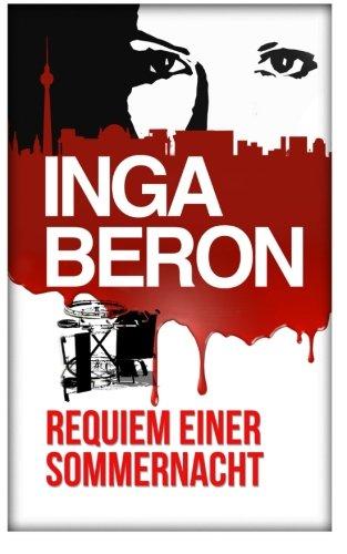 9781500721626: Requiem einer Sommernacht: Berlinkrimi nicht nur für Frauen: Ninas und Franks erster Fall: 1