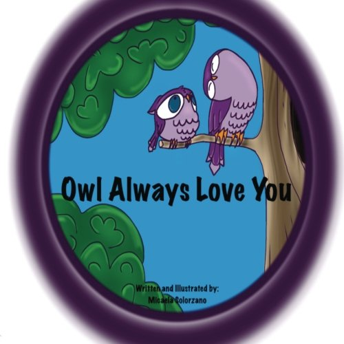 9781500723798: Owl Always Love You
