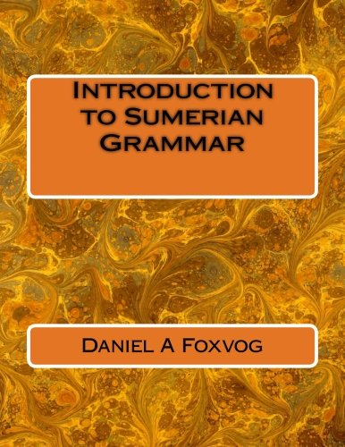 9781500724269: Introduction to Sumerian Grammar