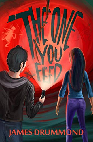 The One You Feed (Shadow Tales) (Volume 1): Drummond, James