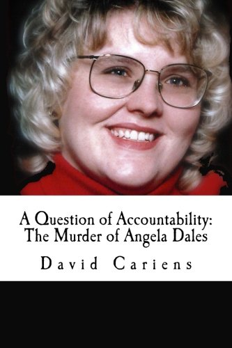 9781500724917: A Question of Accountability: The Murder of Angela Dales