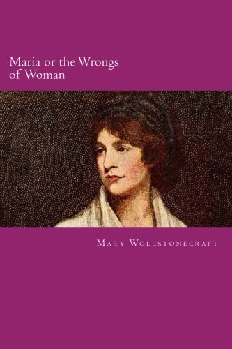 9781500727345: Maria or the Wrongs of Woman