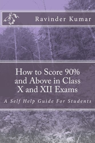 How to Score 90% and Above in: Kumar, MR Ravinder