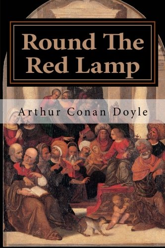 9781500728748: Round the Red Lamp