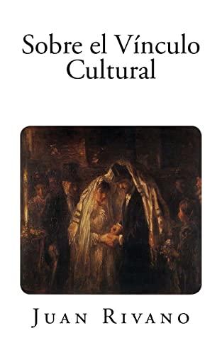 9781500733353: Sobre el Vínculo Cultural (Spanish Edition)