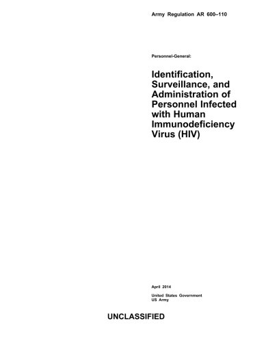 9781500734442: Army Regulation AR 600-110 Personnel-General: Identification, Surveillance, and Administration of Personnel Infected with Human Immunodeficiency Virus (HIV) April 2014