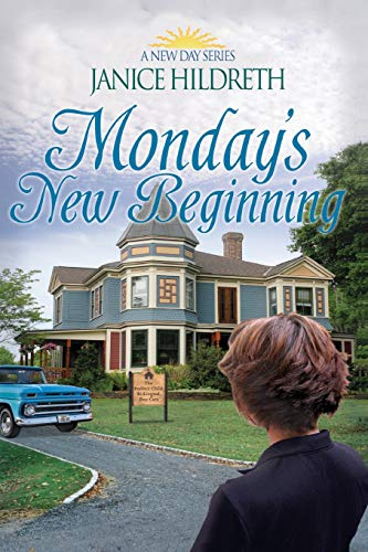 9781500736033: Monday's New Beginning (A New Day) (Volume 2)