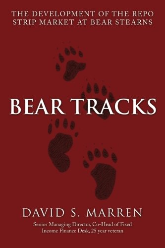 9781500736248: Bear Tracks: The Development of the Repo Strip Market at Bear Stearns