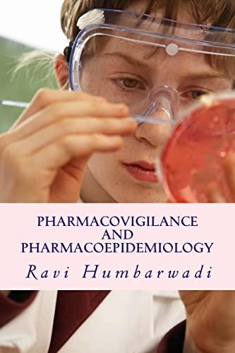9781500738112: Pharmacovigilance And Pharmacoepidemiology