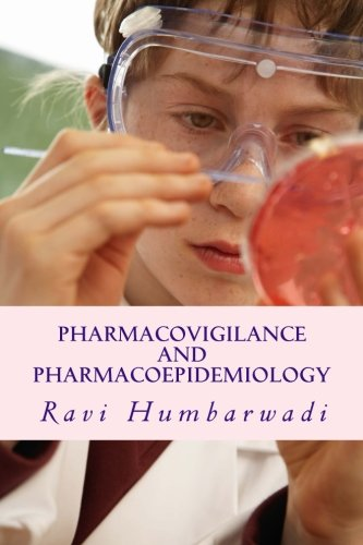 9781500738112: Pharmacovigilance And Pharmacoepidemiology