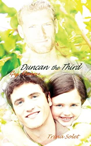 9781500738426: Duncan the Third: Gay Romance