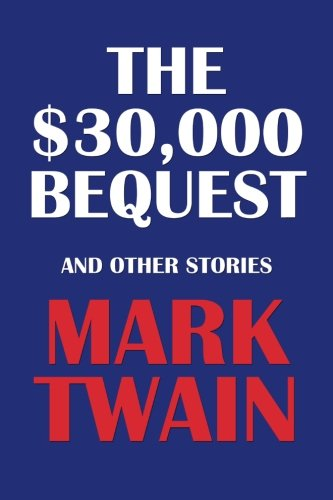 9781500740047: The $30,000 Bequest and Other Stories
