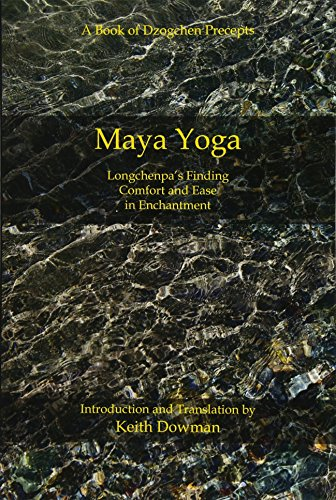 9781500741266: Maya Yoga: Longchenpa's Finding Comfort and Ease in Enchantment