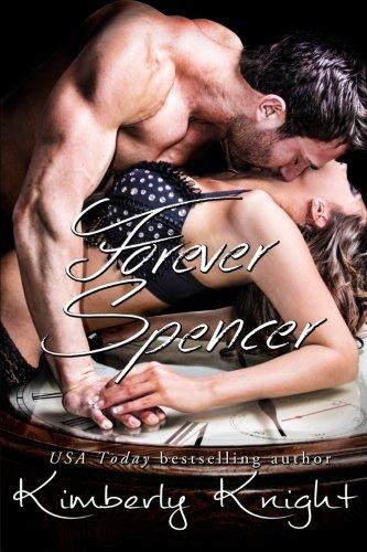 Forever Spencer (B&S #3.5) (Club 24) (Volume 6): Kimberly Knight