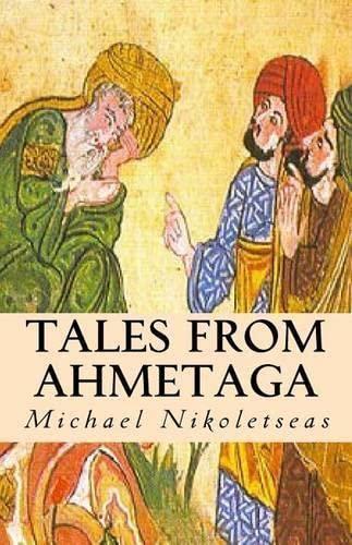 Tales From Ahmetaga: Nikoletseas, Michael M.