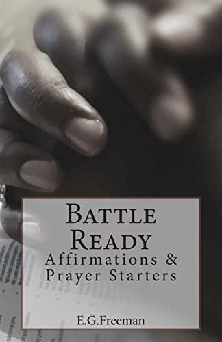 9781500744861: Battle Ready: Affirmations & Prayer Starters